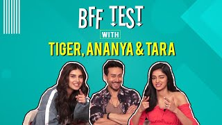 BFF Test with Tiger Shroff, Ananya Panday and Tara Sutaria | Student of the Year 2 | EXCLUSIVE