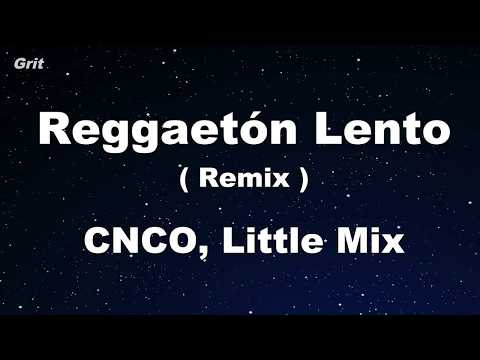 Reggaetón Lento (Remix) - CNCO, Little Mix Karaoke 【No Guide Melody】 Instrumental