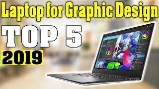 TOP 5: Best Laptop for Graphic Design 2019