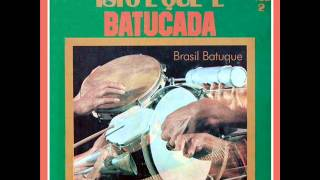 Isto é Que é Batucada Brasil Batuque Vol Ii 1975 Mistura N 1
