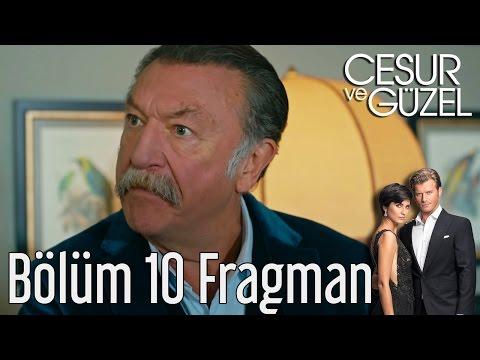 Cesur ve Güzel 10. Bölüm Fragman