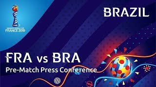 FRA v. BRA - Brazil Pre-Match Press Conference