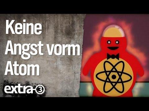 Keine Angst vorm Atom (2007) | extra 3 | NDR
