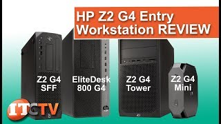 NEW! HP Z2 G4 Entry Workstation REVIEW | IT Creations