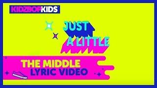 KIDZ BOP Kids - The Middle (Official Lyric Video) [KIDZ BOP 38] #ReadAlong