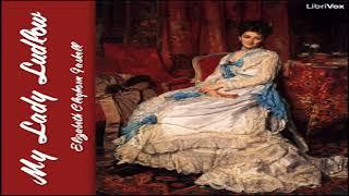 My Lady Ludlow   Elizabeth Cleghorn Gaskell   Fictional Biographies & Memoirs   Talkingbook   4/4