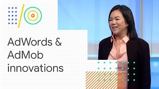 Grow your app business through user acquisition and monetization (Google I/O '18)