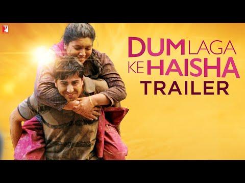 Dum Laga Ke Haisha - Trailer - Ayushmann Khurrana | Bhumi Pednekar video