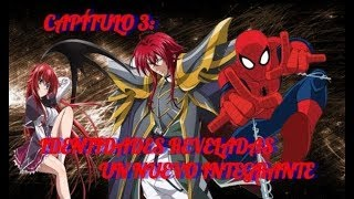 (Fanfic Crossover) Spiderman DxD - Capitulo 3