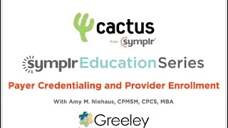 Webcast: Payer Credentialing and Provider Enrollment: Two Sides of the Same Coin