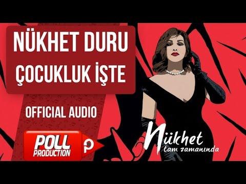 Nükhet Duru - Çocukluk işte - ( Official Audio )