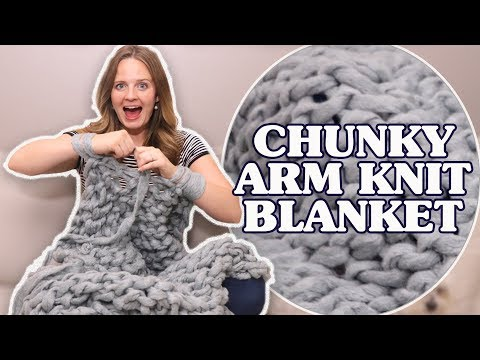 DIY Arm Knit Chunky Blanket!!!