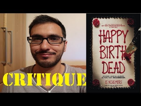HAPPY BIRTHDEAD - CRITIQUE POST-PROJECTION streaming vf