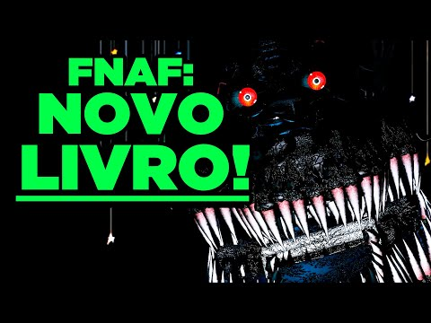 FNAF: A História por trás do LIVROS! (FNAF The Twisted Ones)
