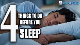 4 Things To Do Before You Sleep| *Must Watch*
