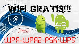 HACKEAR REDES WPA-WPA2-PSK ANDROID (WPS WPA TESTER)