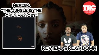"""Mereba """"The Jungle Is The Only Way Out"""" Review *Honest Review*"""