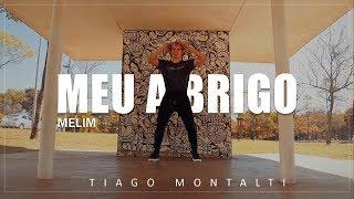 Baixar Melim - Meu Abrigo I Coreógrafo Tiago Montalti