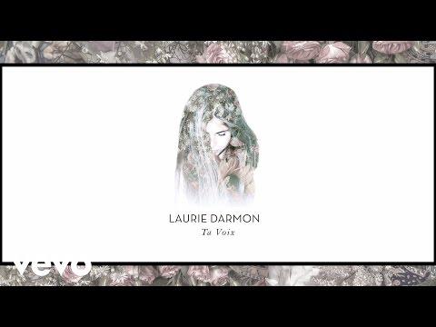 Laurie Darmon - Ta Voix