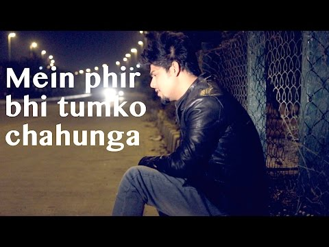 download lagu Phir Bhi Tumko Chahunga I Arijit Singh I Half gratis