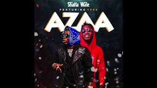 Shatta Wale - Azaa ft. YPee (Audio Slide)