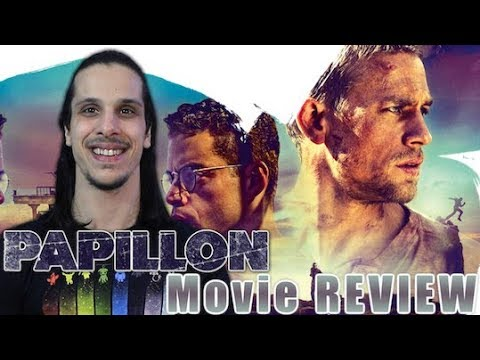 Papillon (2018) - Movie REVIEW (Elevated By Strong Performances)