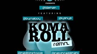 Tillaman Ft Burna Boy, Trigga, Iyanya, Phyno & Ice Prince - Koma Roll Remix (NEW 2013)