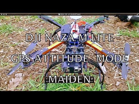 DJI Naza M Lite - GPS Attitude Mode Flight Test - RC-Creator