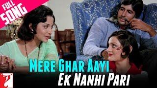 Mere Ghar Aayi Ek Nanhi Pari - Full Song - Kabhi Kabhie