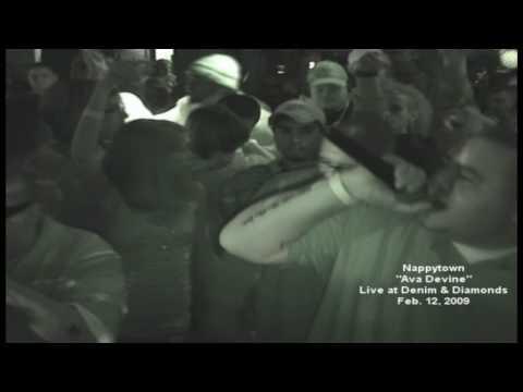 Nappytown-ava Devine Live At Denim And Diamonds 2-12-09 video