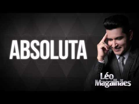 Absoluta - Léo Magalhães (Lyrics)