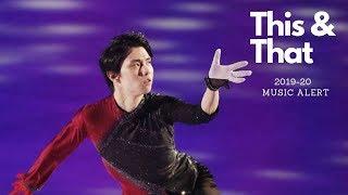 This and That: New Music, New Rules (Rika Kihira, Satoko Miyahara, Hubbell Donohue, 羽生結弦)