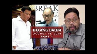 UNTV: Ito Ang Balita (August 15, 2018) PART 1