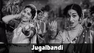 Jugalbandi - Kela Ishara Jata Jata - Usha Chavan, Arun Sarnaik - Marathi Movie