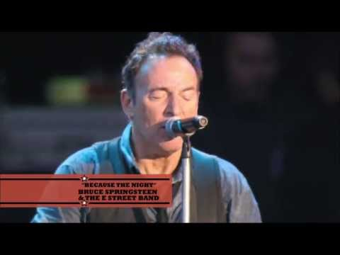 Bruce Springsteen - Because The Night Live