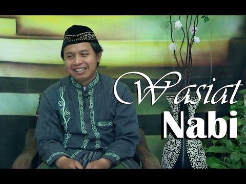 Wasiat Nabi - Ustadz Abu Muhammad Agus Waluyo