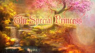 The Special Princess- Beautiful Story
