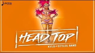 Kylo & Stylee Band - Head Top