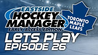 Episode 26 - The Dream Start | Eastside Hockey Manager:Early Access 2015 Lets Play
