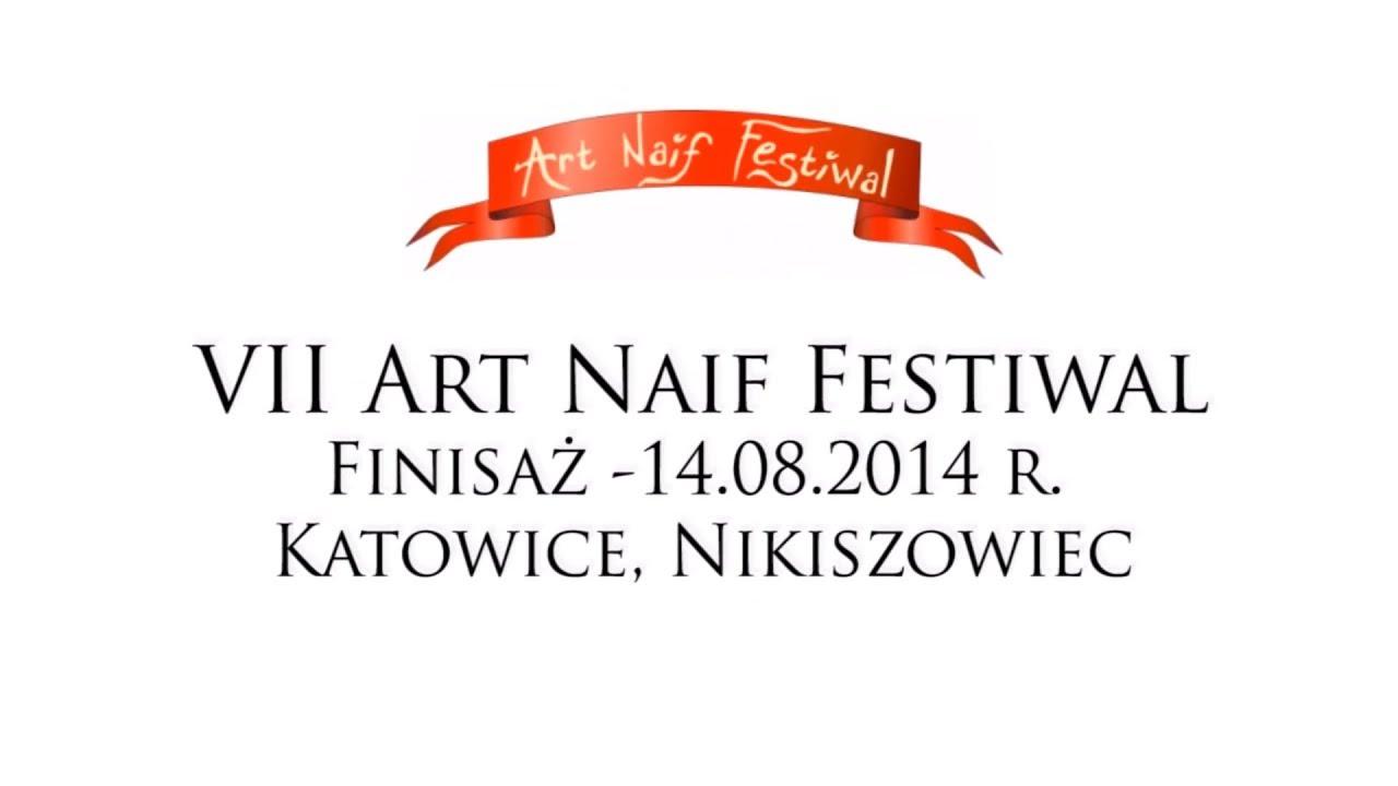 Vii Art Naif Festiwal –
