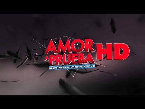 Amor a Prueba Capítulo 58 01 03 2015 HD 720p parte 1 de 2