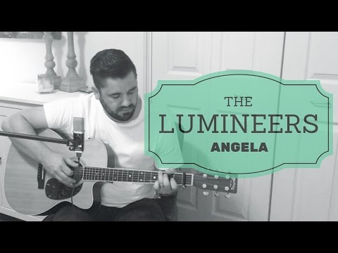 The Lumineers - Angela || Acoustic Cover || Daniel Robinson