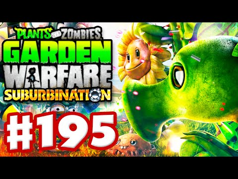 Plants vs. Zombies: Garden Warfare - Gameplay Walkthrough Part 195 - Suburbination & Garden Ops