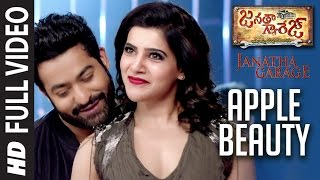 "Apple Beauty Full Video Song || ""Janatha Garage"" 