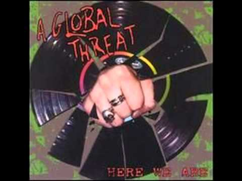 A Global Threat - Blow You Away