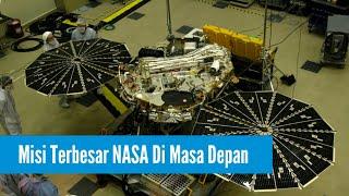 Luar Biasa! Inilah 10 Misi Terbesar NASA Di Masa Depan