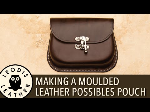 Making a Moulded Leather Possibles Pouch