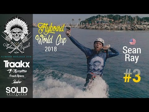 Sean Ray Flyboard World Cup 2018 3RD place
