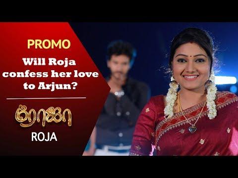 Will Roja confess her love to Arjun? Roja Promo 18-06-2019 Sun Tv Serial Online