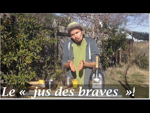"le ""jus des braves""- www.regenere.org"